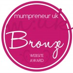 Mumpreneur UK Bronze Website Award Winner